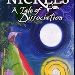 Nickels a Tail of Dissociation    Book Review
