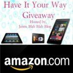 Free Blogger Opportunity – Have It Your Way Giveaway Sign Up's Open
