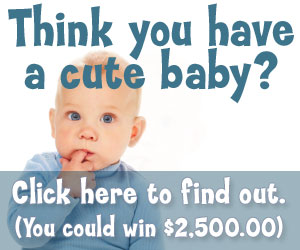 Cute Baby Contest! You Could Win $2500