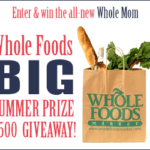 Enter to #Win The All New Whole Mom $500 #Giveaway
