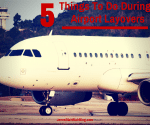 Airport Layovers 5 Things To Do During A Layover! #jbbb http://jennsblahblahblog.com
