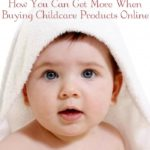 Tips To Get More When Buying Childcare Products Online