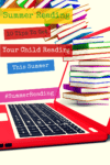 Summer Reading: 10 Tips To Get Your Child Reading This Summer http://jennsblahblahblog.com