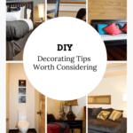 DIY Decorating Tips Worth Considering