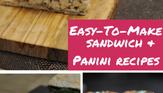 Happy National Sandwich and Panini Month! easy to make sandwich and panini recipes