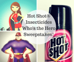 Hot Shot® Insecticides Who's the Hero Sweepstakes 150x125 Enter to #Win The Love Your Pets #Giveaway