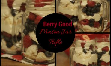 Mason Jar Berry Trifle Recipe Plus 15 Recipe Ideas From Karft #CookingUpGood