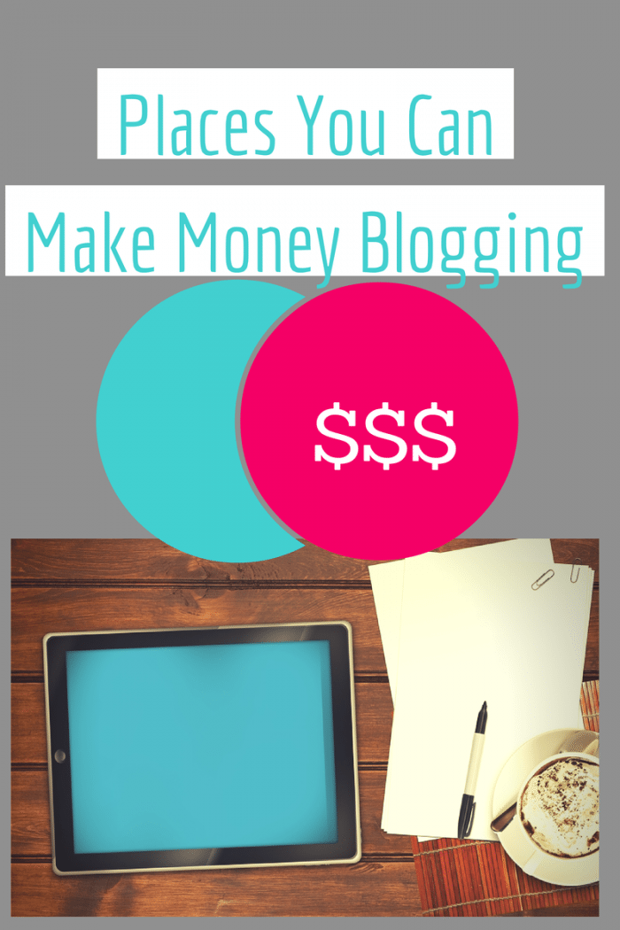 Places You Can Make Money Blogging