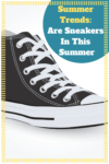 Summer trends Are Sneakers In This Summer 100x150 Perfect Valentines Gift For Her!