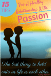 Tips For A Healthy Relationship With Passion 100x150 20 Romantic Valentines Day Ideas For Him