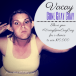 Enter To #Win $10,000 In The #VacayGoneCrayCray Contest!