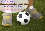 12 Reasons Extracurricular Activities Matter for Kids