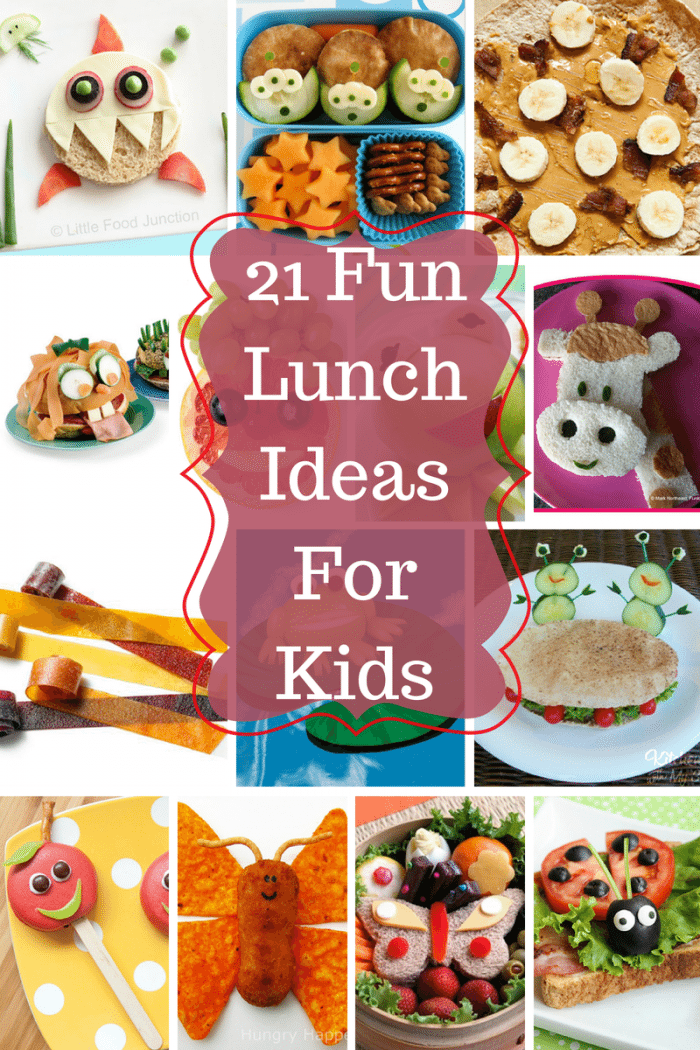 21 Fun Lunch Ideas For Kids