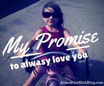 my promise to always love you