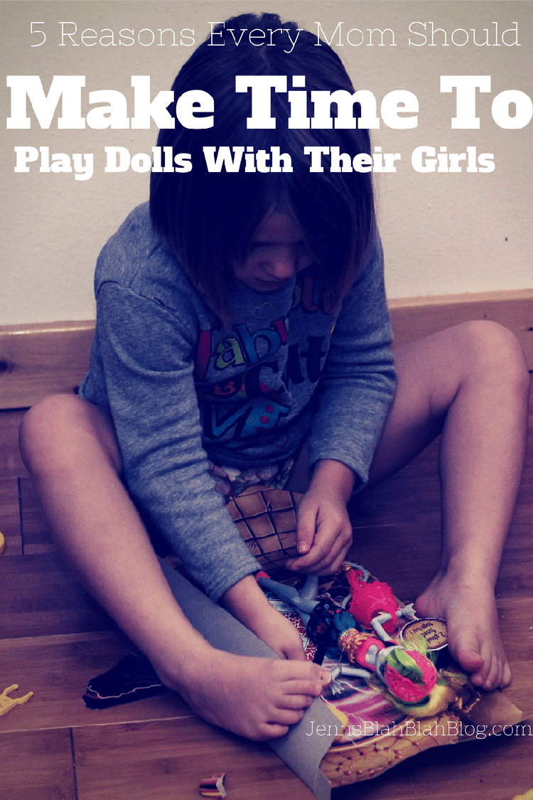 5 reasons every mom should make time to play dolls with their daughter