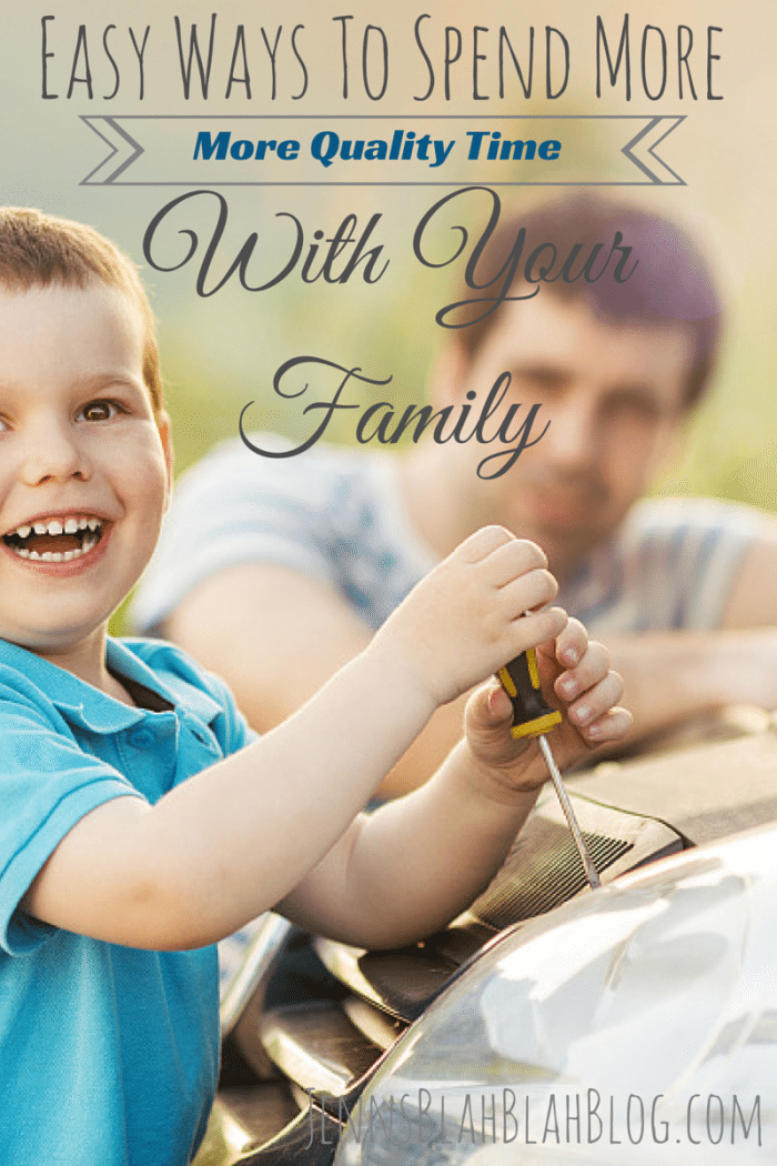 Easy Ways To Spend More Quality Time With Your Family