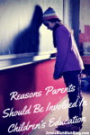 Why Parents Should Be Involved With Their Childs Education