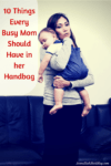 10 Things Every Busy Mom Should Have In Her Handbag