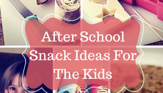 After School Snack Ideas For The Kids