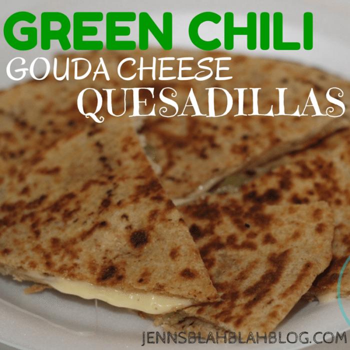 Green Chili GOUDA CHEESE QUESADILLAS   JennsBlahBlahBlog.com   #JBBB After School Snack Ideas