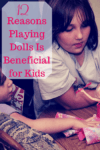 Reasons Playing Dolls Is Beneficial for Kids