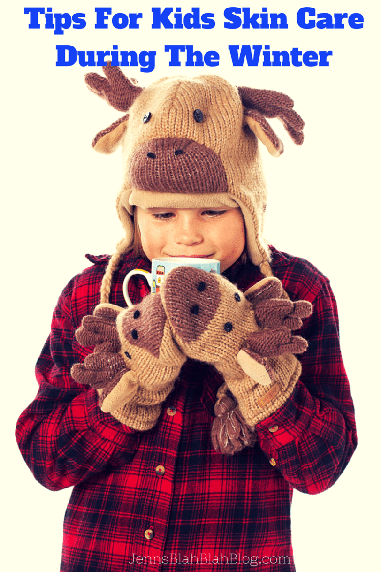 Winter Skin Care Tips For Kids Skin Care During The Winter