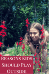 reasons kids should play outside