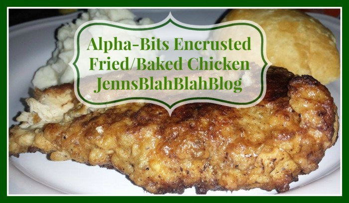Fried Chicken Funny Quotes: Alpha-Bits Encrusted Fried/Baked Chicken