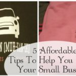 5 Affordable Tips To Help You Market a Small Business