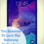 Ten Reasons To Love The Samsung Note 4 from Verizon Wireless
