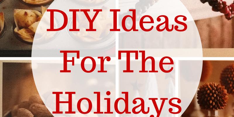 diy ideas for the holidays