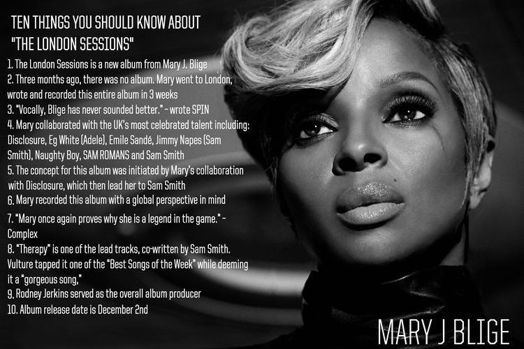 ten things you should know about mary j blige the london session
