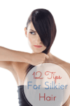 12 Tips For Silkier Hair