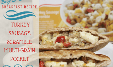 Easy Breakfast Recipes: Turkey Sausage Scramble Multi-grain Pocket