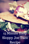 15 Minute Easy Sloppy Joe Taco Recipe