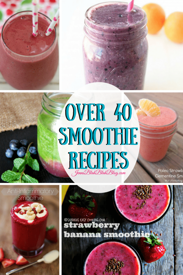 Over 40 Smoothie Recipes