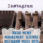 Social Media Management: Schedule Instagram Posts With AutoGrammer