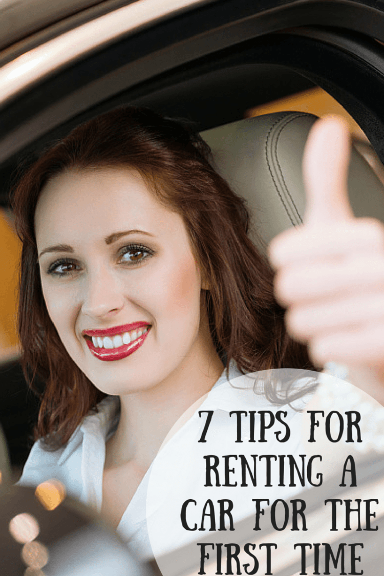 7 Tips for Renting a Car for the First Time