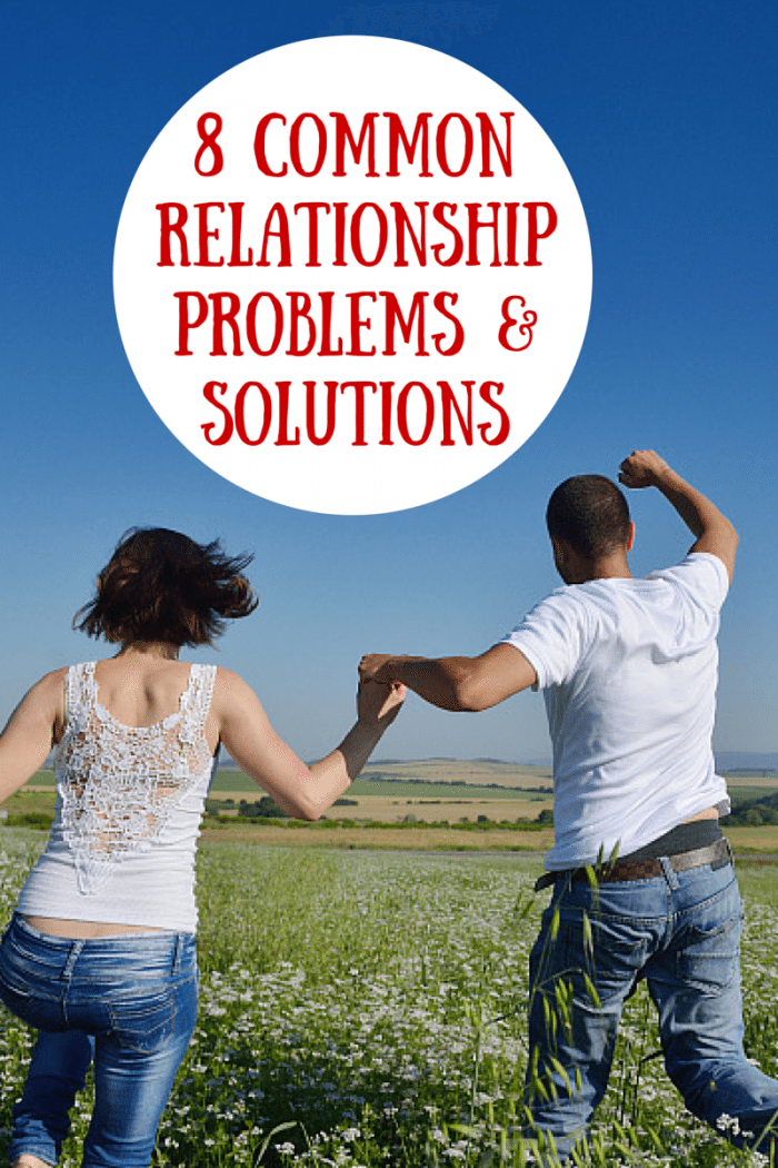 8 Common Relationship Problems- Solutions