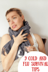 9 Cold and Flu Survival Tips