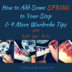 How to Add Some Spring to Your Step & 4 More Wardrobe Tips | Rock Your Kicks