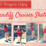 3 Ways To Enjoy Cardiff Cruisers | Cardiff Skate Company