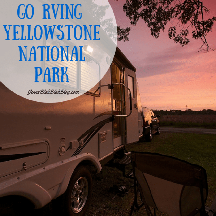 Go RVing to Yellowstone National Park