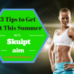 3 Easy Tips To Get Fit For Summer With Skulpt Aim