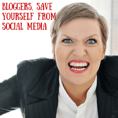 Bloggers-Save-Yourself-from-Social-Media-400x400