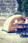 Things To Remember On Your Family Camping Trip