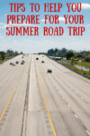 10 Tips for Preparing for Your Summer Road Trip