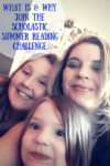 What Is & Why Join The Scholastic Summer Reading Challenge