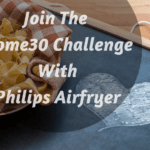 Join The Home30 Challenge With Philips Airfryer