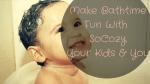 Make Bathtime Fun With SoCozy, Your Kids, & You
